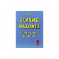 SLAVNÉ MELODIE v lehké úpravě pro klavír 2. díl