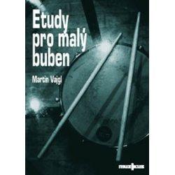 Etudy pro malý buben + CD - Martin Vajgl