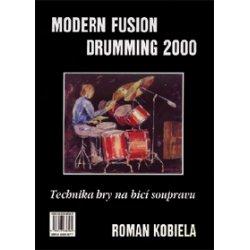 Modern Fusion Drumming 2000: Technika hry na bicí soupravu I.