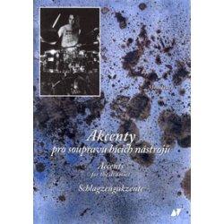 Akcenty pro soupravu bicích nástrojů + CD - Miloš Veselý