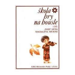 Micka Josef - Škola hry na housle I.