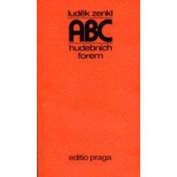 ABC hudebních forem - Luděk Zenkl
