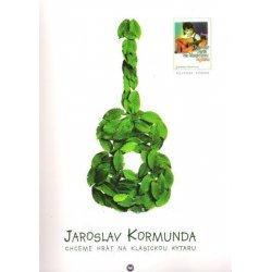 Jaroslav Kormunda - Chceme hrát na klasickou kytaru
