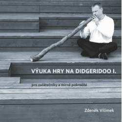 VÝUKA HRY NA DIDGERIDOO I. CD