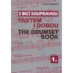 S BICÍ SOUPRAVOU 1 taktem i dobou - Libor Kubánek