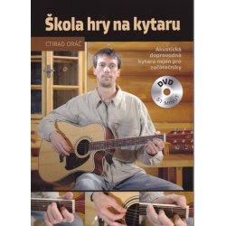 Škola hry na kytaru +DVD Ctirad Oráč