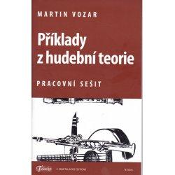 Příklady z hudební teorie - Martin Vozar